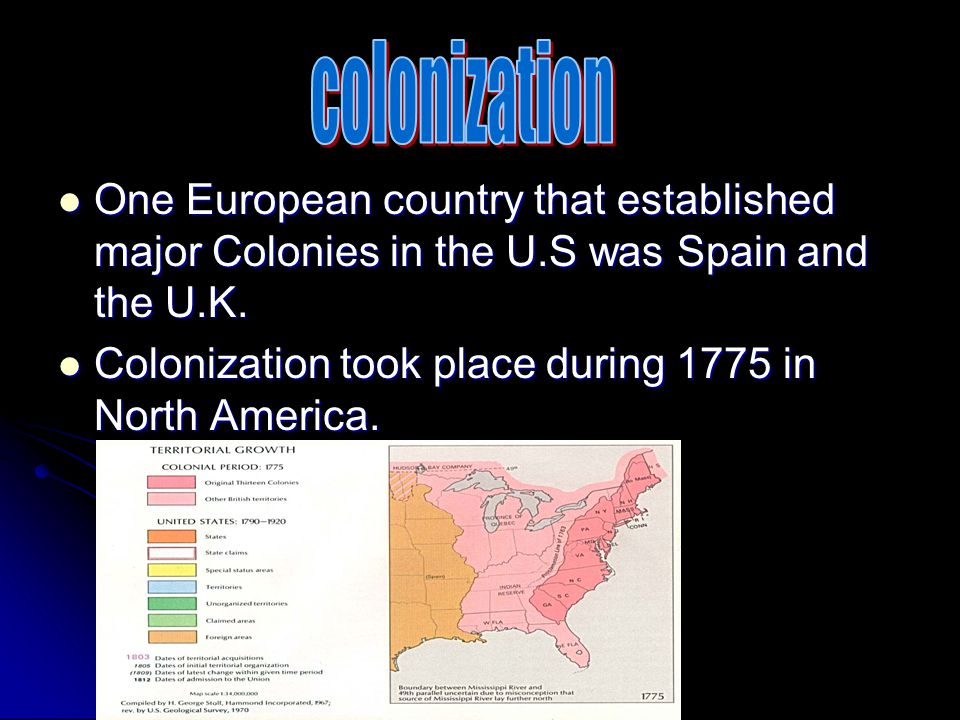 One European country that established major Colonies in the U.S was Spain and the U.K.