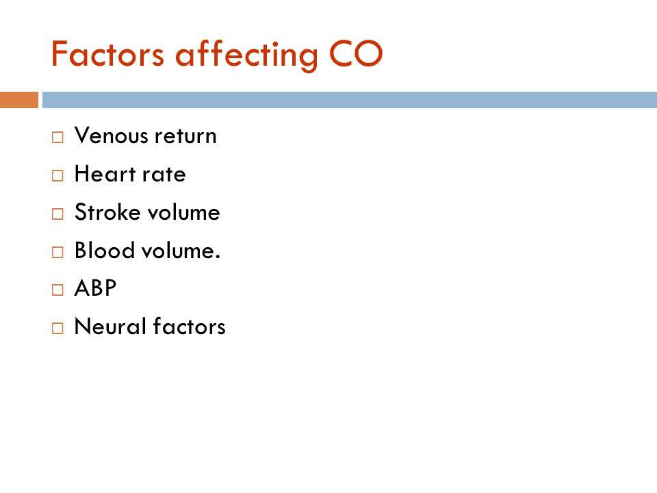 Extrinsic Regulation of CO 1. Nervous: -Sympathetic: HR & SV.