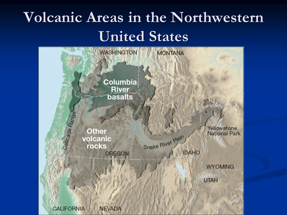 Volcanic Areas in the Northwestern United States