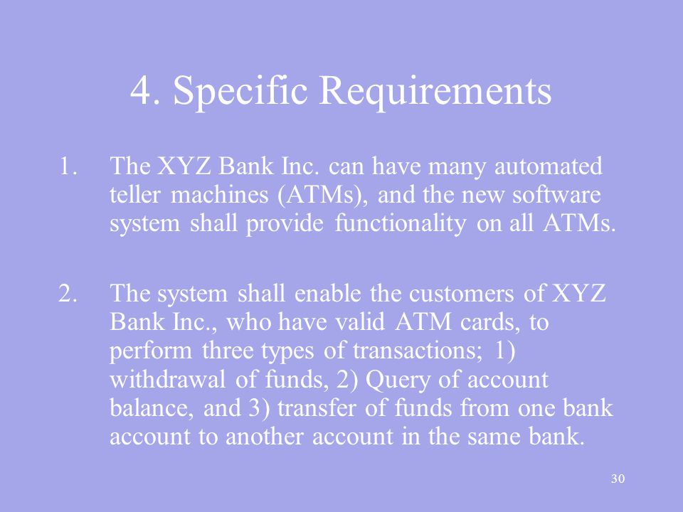 30 4. Specific Requirements 1.The XYZ Bank Inc.