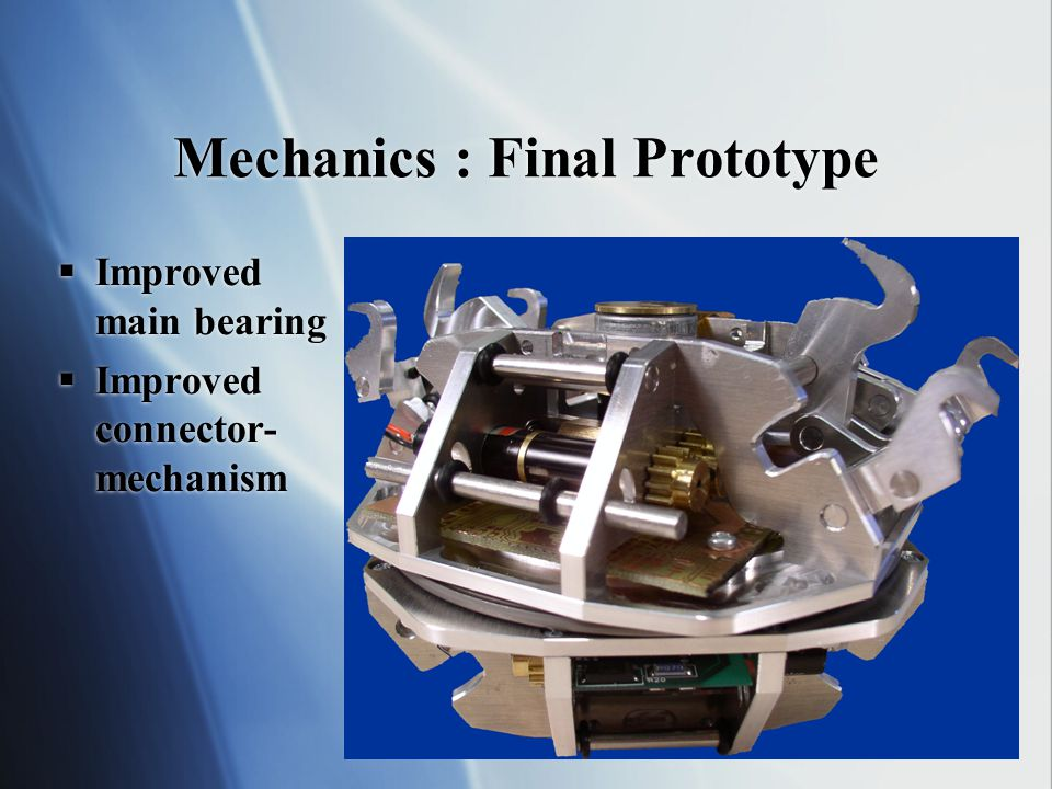 Challenges of self-reconfigurable robots  How do we design the module to  Make robot strength greater than O(1).