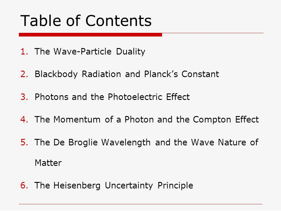 Chapter 29: Particles and Waves Section 1: The Wave-Particle Duality