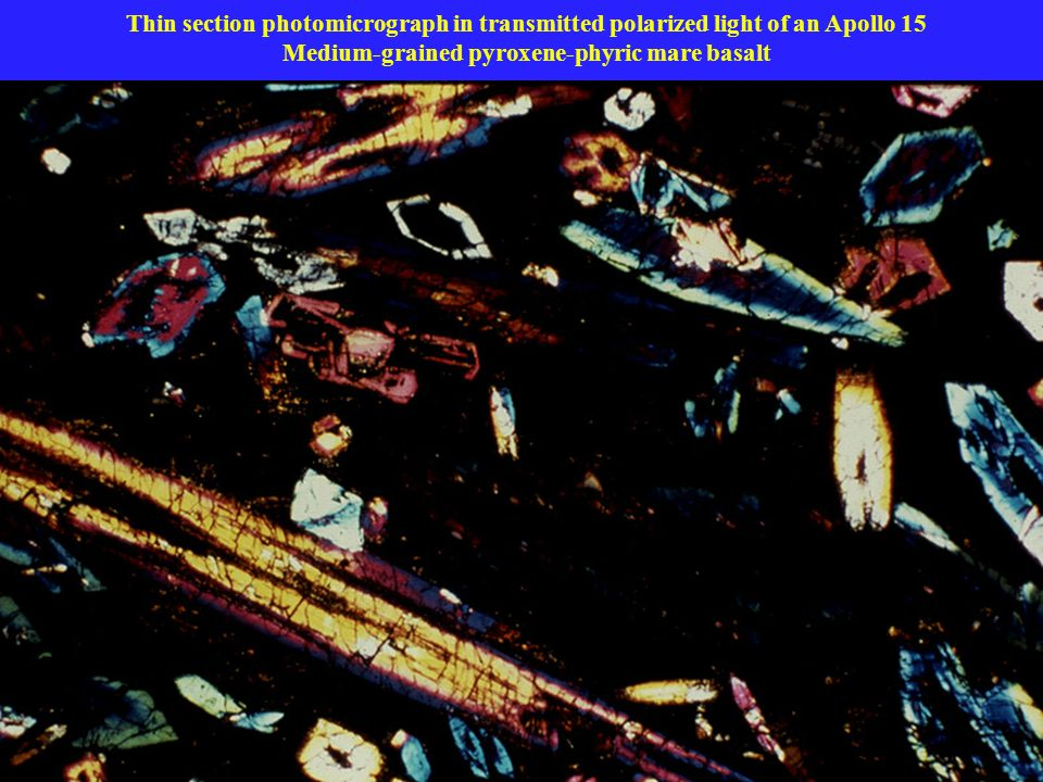 Thin section photomicrograph in transmitted polarized light of an Apollo 15 Medium-grained pyroxene-phyric mare basalt