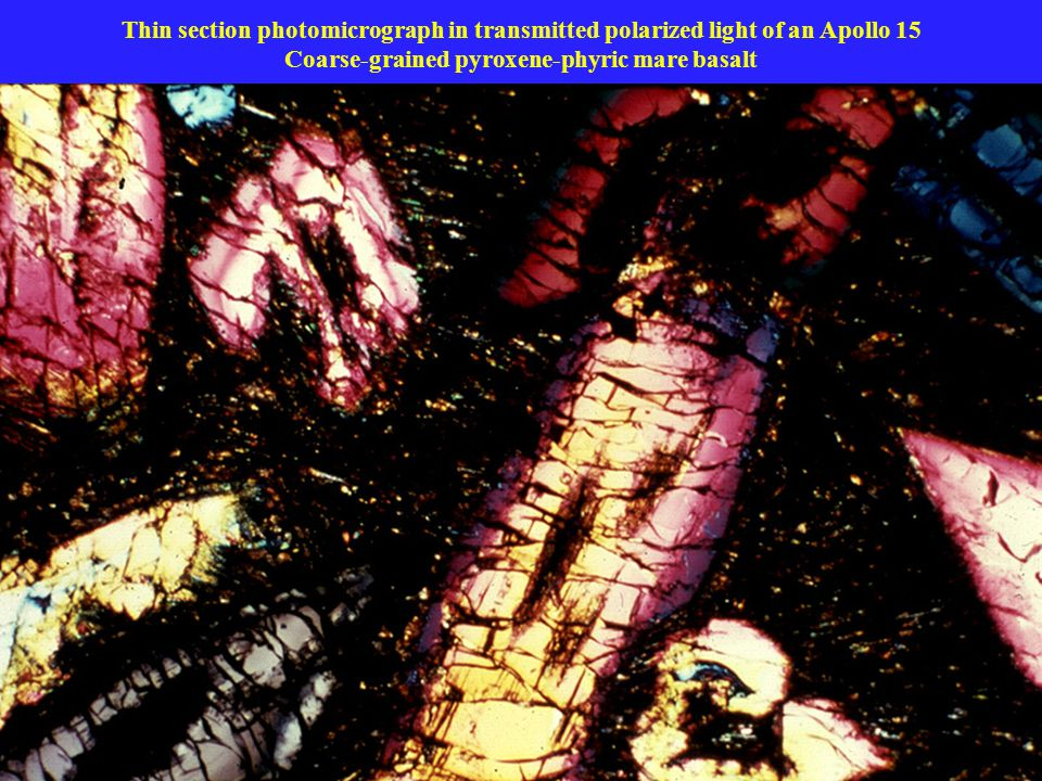 Thin section photomicrograph in transmitted polarized light of an Apollo 15 Coarse-grained pyroxene-phyric mare basalt