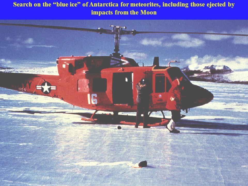 Search on the blue ice of Antarctica for meteorites, including those ejected by impacts from the Moon
