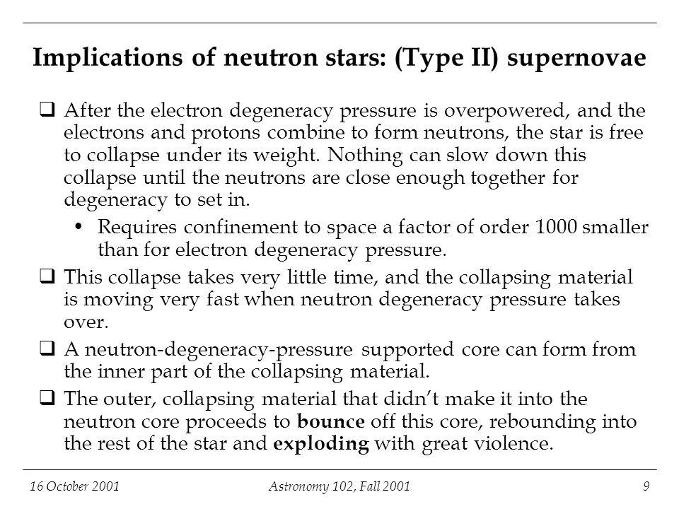 16 October 2001Astronomy 102, Fall 200120 Pulsar