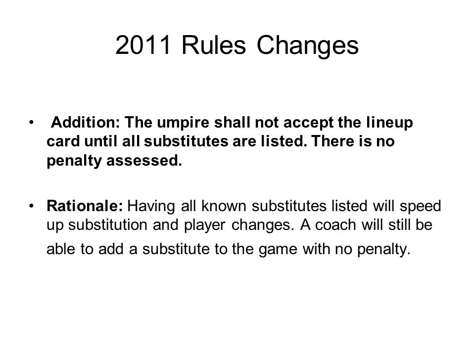 2011 Rules Interpretations SITUATION 2: In the bottom of the fourth inning, Jones comes to the plate to pinch-hit for Smith.