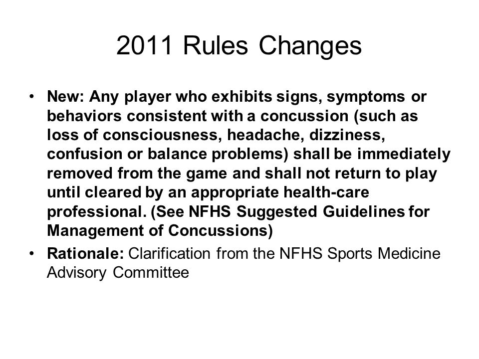 2011 Rules Changes Change: Hard and unyielding items (guards, casts, braces, splints, etc.) must be padded with a closed- cell, slow-recovery foam padding no less than 1/2 thick.