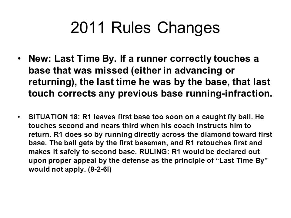 2011 Rules Changes New: Last Time By.