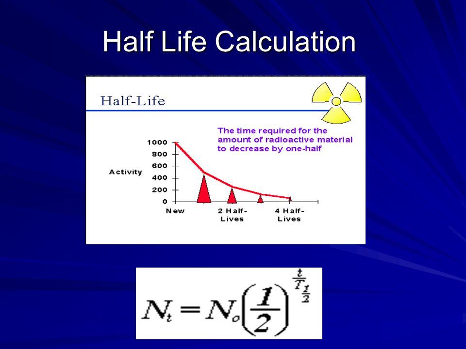 Half Life Calculation