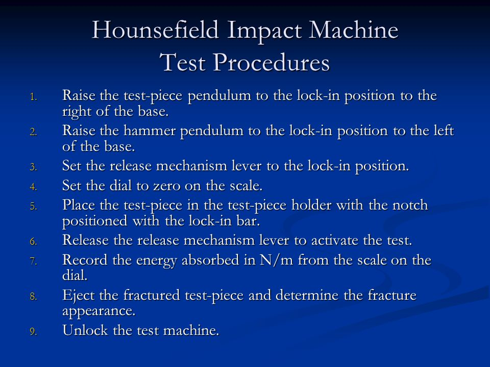 Hounsefield Impact Machine Test Procedures 1.