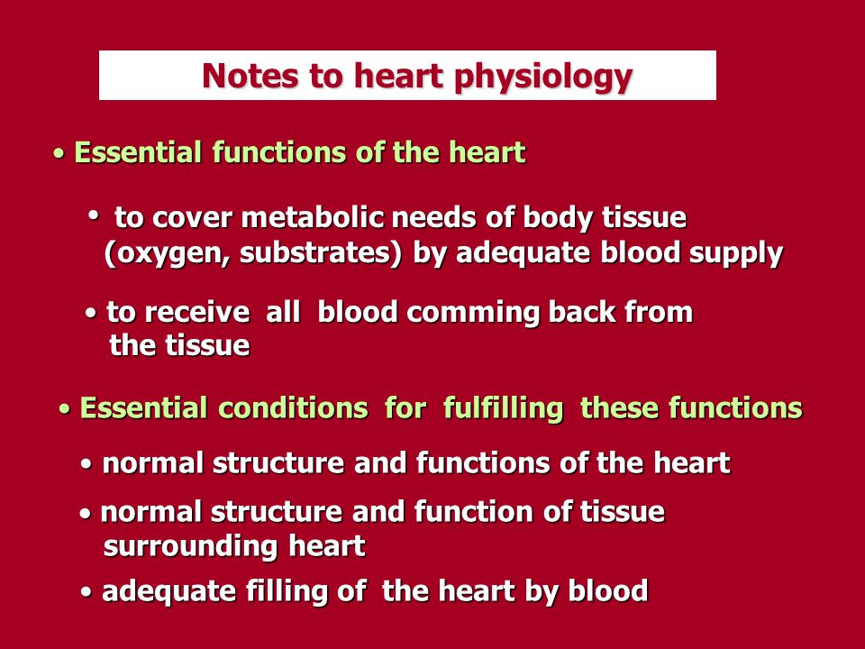 Essential functions of the heart are secured Essential functions of the heart are secured by integration of its electrical and mechanical by integration of its electrical and mechanical functions functions Cardiac output (CO) = heart rate (HR) x stroke vol.(SV) - changes of the heart rate - changes of stroke volume Control of HR: Control of HR: - autonomic nervous system - hormonal (humoral) control Control of SV : Control of SV : - preload, contractility, afterload, number and size of myocytes, heart architecture, synchronisation of function of the atrias and heart architecture, synchronisation of function of the atrias and ventricles ventricles