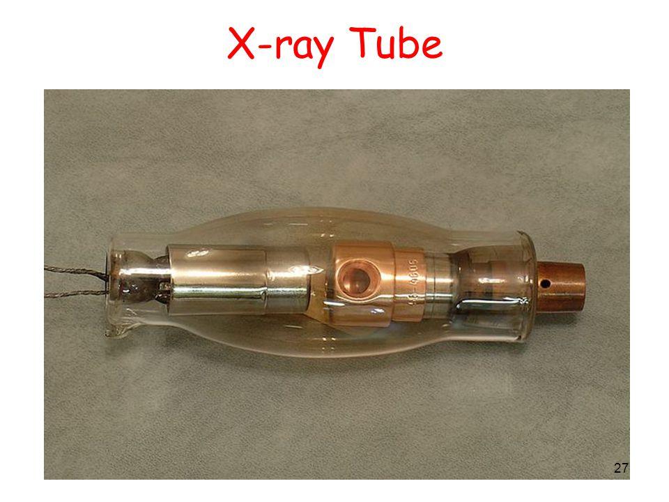 27 X-ray Tube 27
