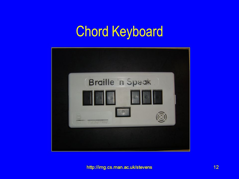 12http://img.cs.man.ac.uk/stevens Chord Keyboard
