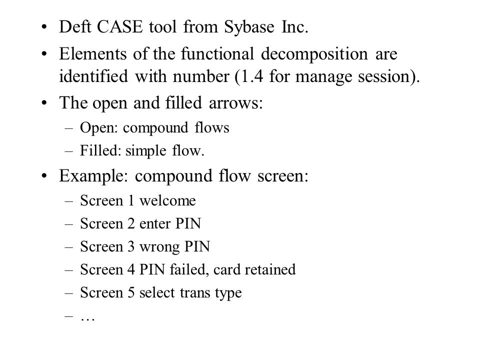 Deft CASE tool from Sybase Inc.