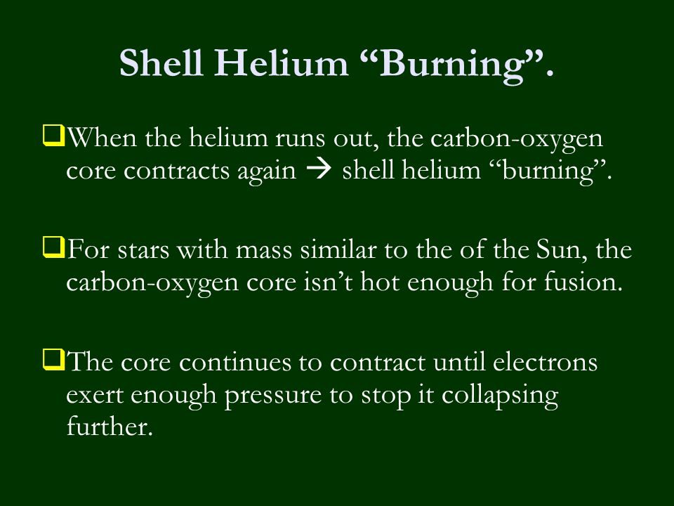 Shell Helium Burning .