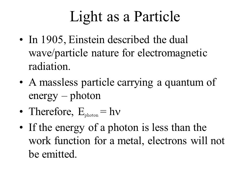 Electron Energy States Ground State – lowest energy state of an atom Excited State – state to which electron moves when it has greater energy than the ground state An electron moving from the excited state to the ground state gives off energy in the form of a photon