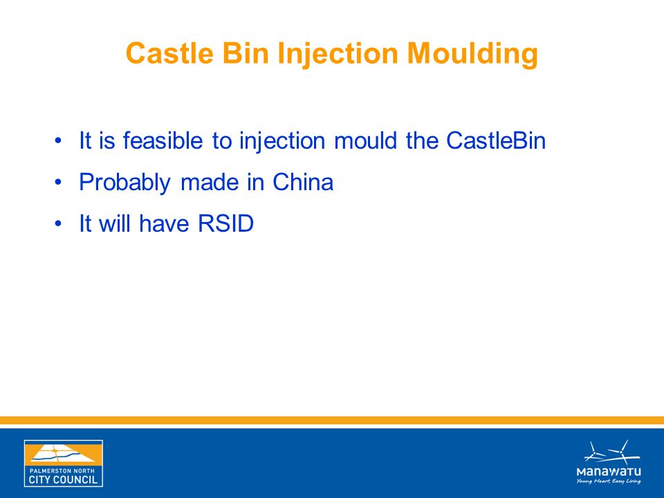 Castle Bin Injection Moulding It is feasible to injection mould the CastleBin Probably made in China It will have RSID