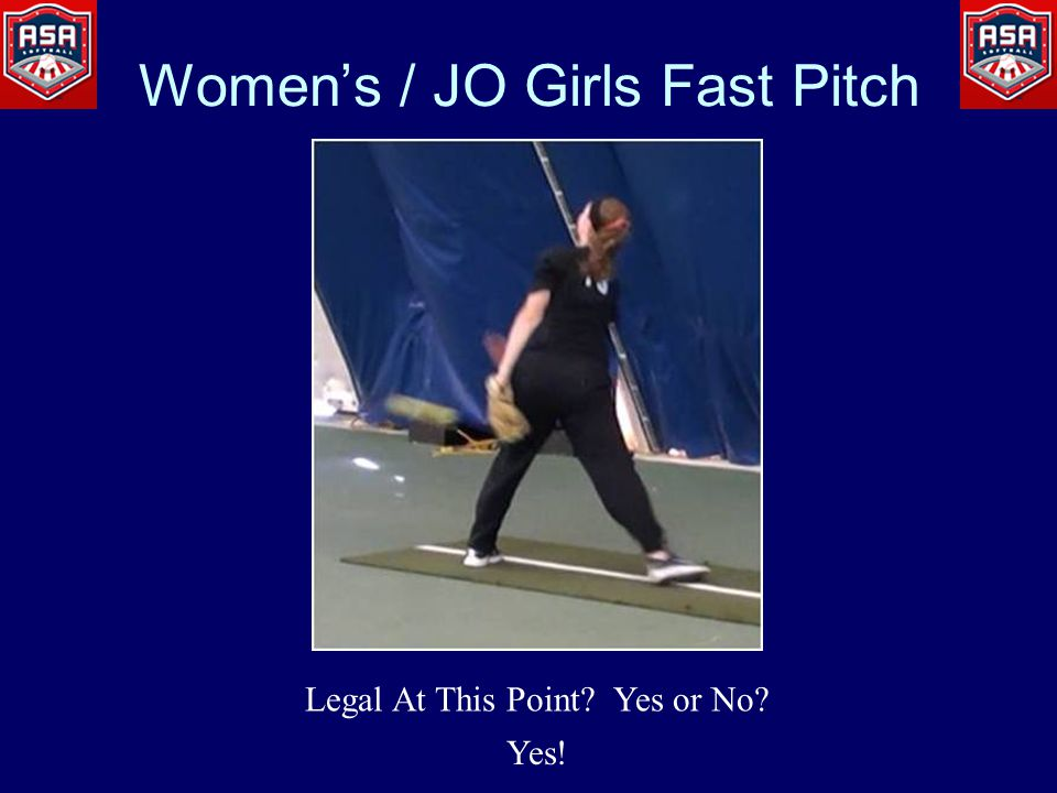 Legal At This Point Yes or No Yes! Women's / JO Girls Fast Pitch