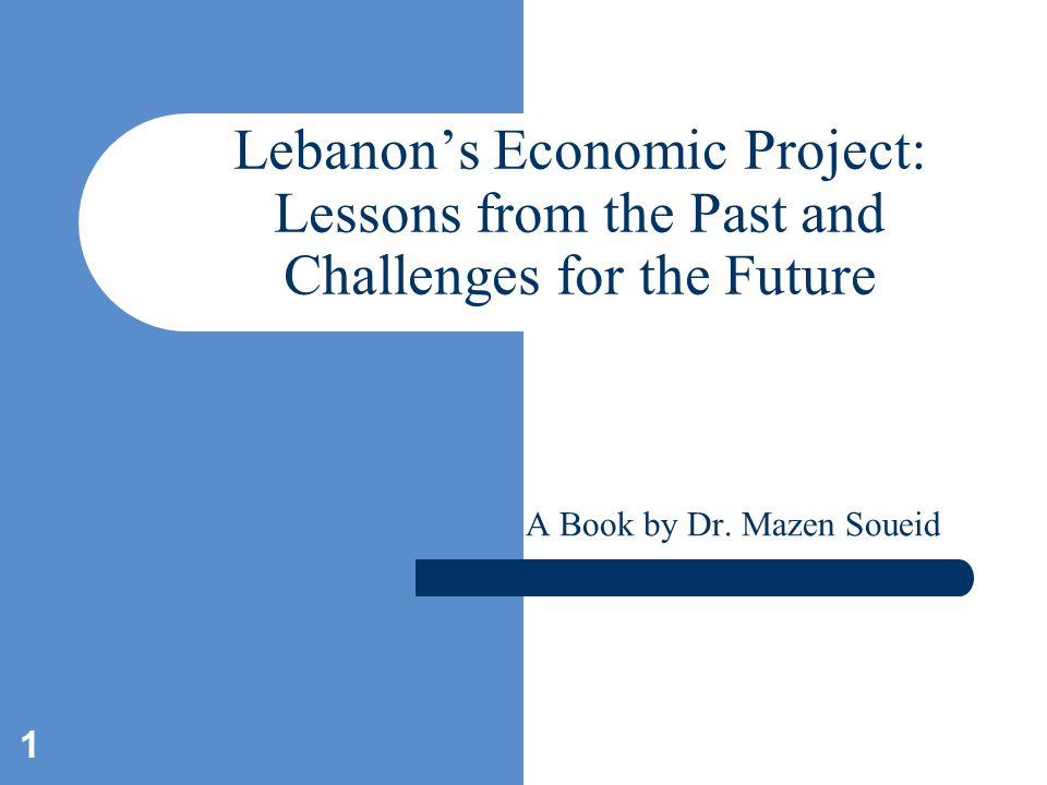 2 Lebanon's Economic Project Why? For whom? How? What about?