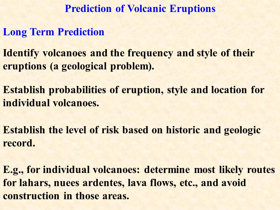 Volcanic Hazards Damage limited to the vicinity in the immediate area of the volcano.
