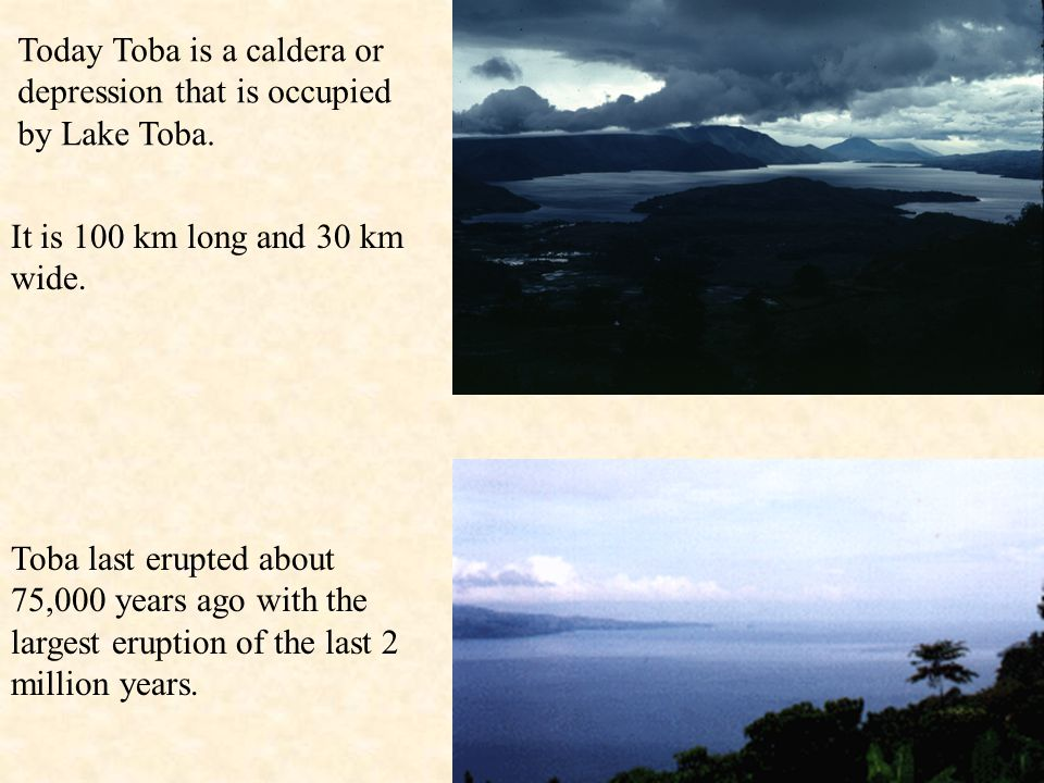 Toba: the world's largest Quaternary caldera. The Australian Plate is subducting beneath the Eurasian plate at a rate of 6.7 cm/yr.
