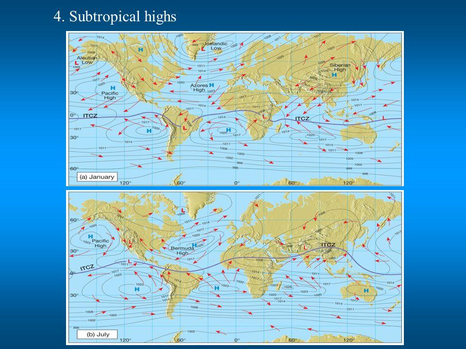 4. Subtropical highs