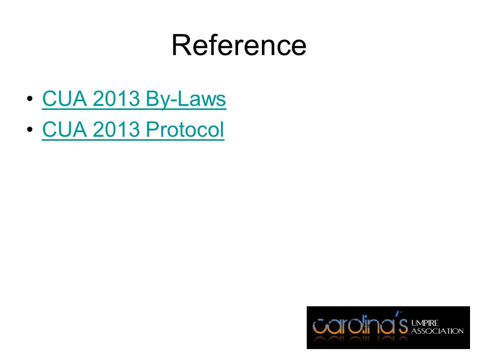 Reference CUA 2013 By-Laws CUA 2013 Protocol