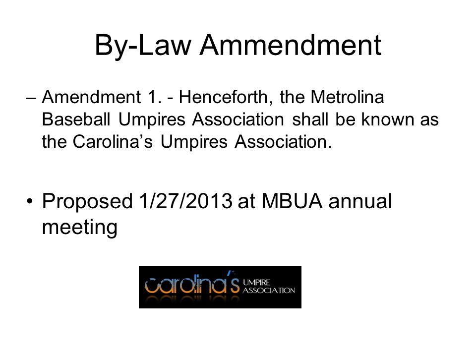 By-Law Ammendment –Amendment 1.