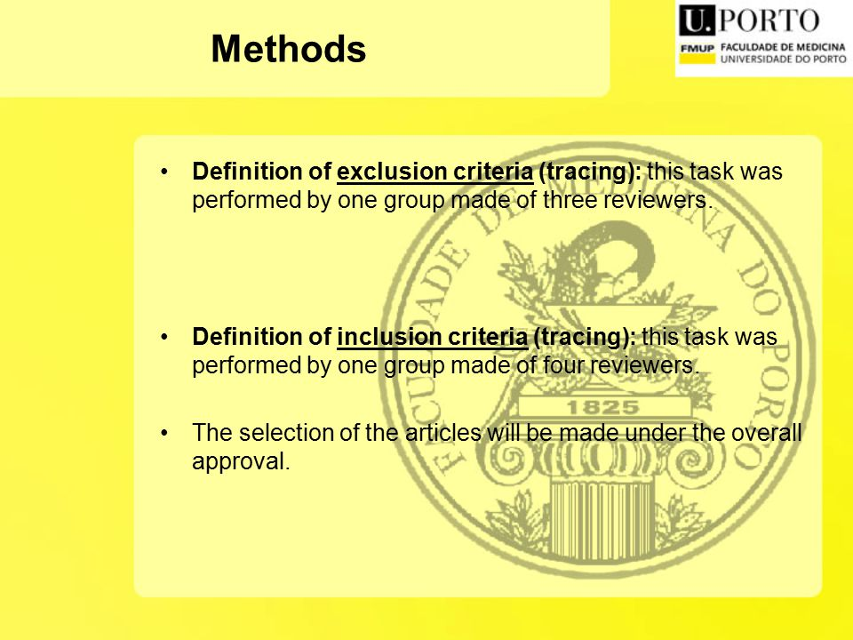 Definition of exclusion criteria (tracing): this task was performed by one group made of three reviewers.