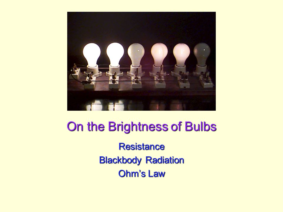 Spring 2006 UCSD: Physics 8; 2006 22 Answer: Bulbs B and C have the same brightness, since the same current is flowing through them both.Bulbs B and C have the same brightness, since the same current is flowing through them both.