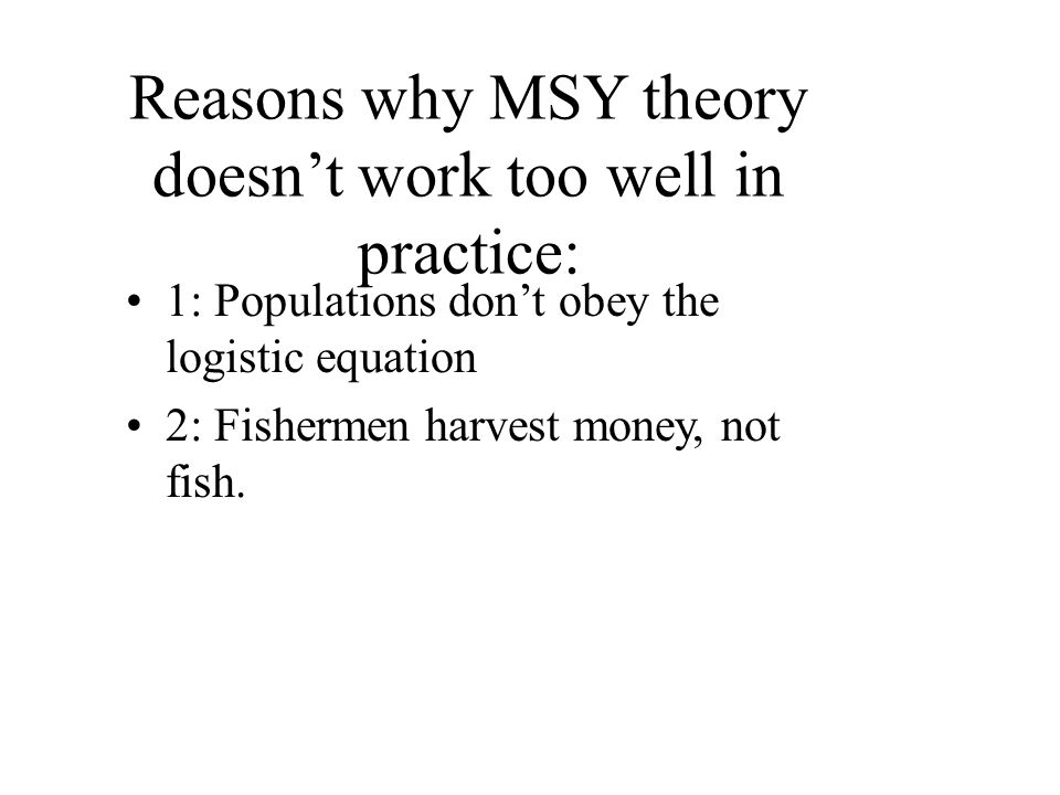 The logistic equation doesn't work.