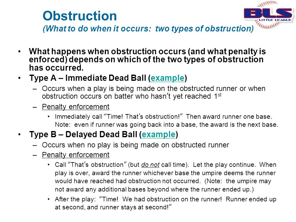 Obstruction (What to do when it occurs: two types of obstruction) What happens when obstruction occurs (and what penalty is enforced) depends on which
