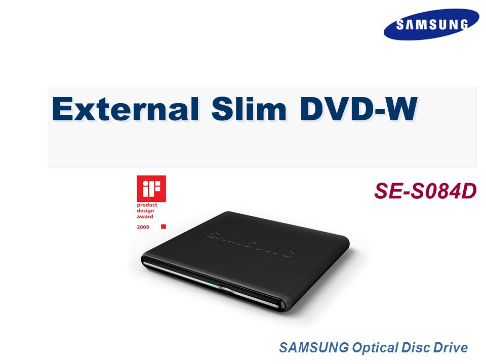 External Slim DVD-W SAMSUNG Optical Disc Drive SE-S084D