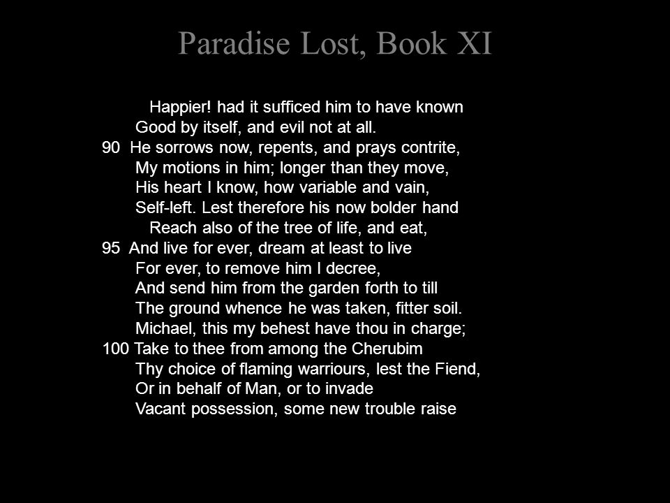 Paradise Lost, Book XI Happier.