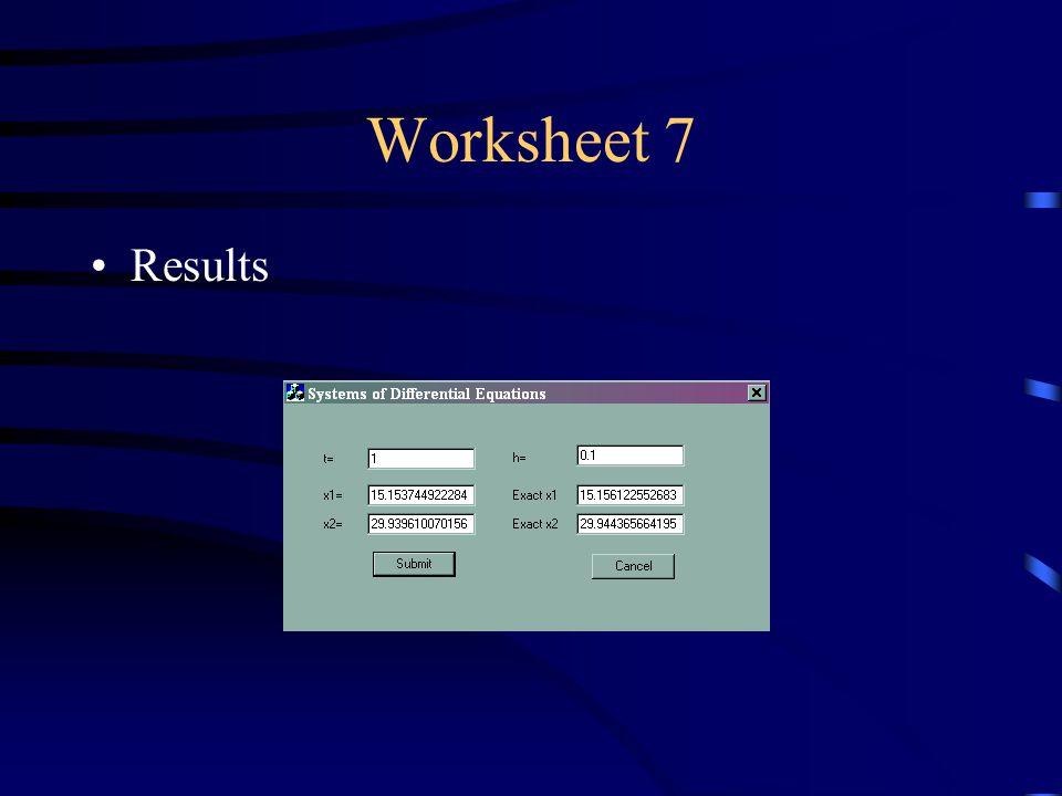 Worksheet 7 Results