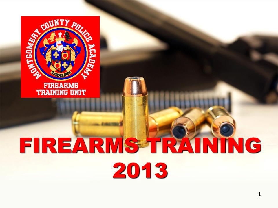 1 FIREARMS TRAINING 2013