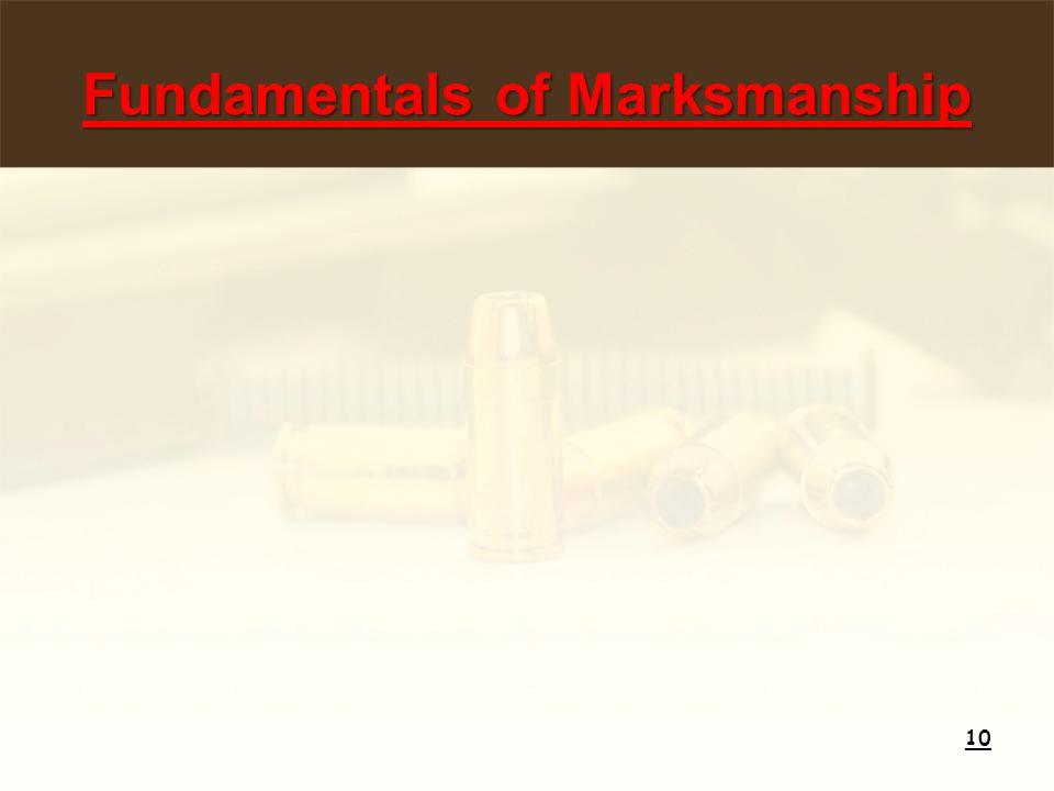 Fundamentals of Marksmanship 10