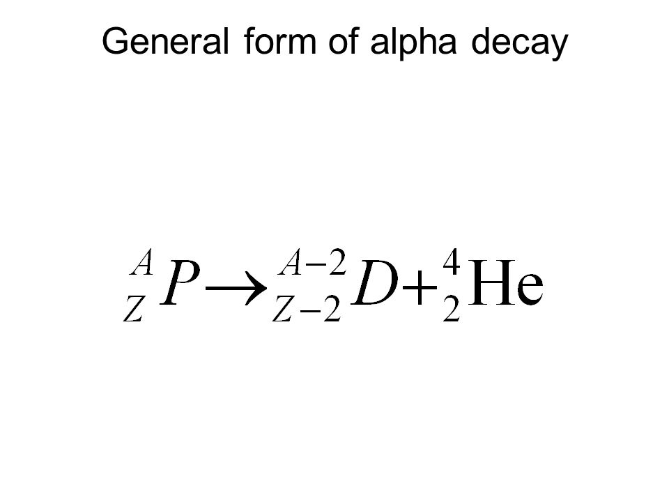 General form of alpha decay