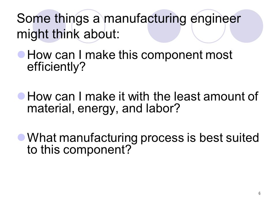 7 Today we'll look at three important manufacturing processes: Thermoplastic injection molding  is used for almost every part of the camera, except the circuit board, shutter, and springs.