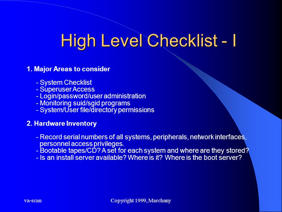 va-scanCopyright 1999, Marchany High Level Checklist - I 1.