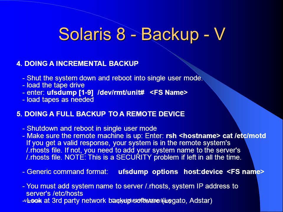 va-scanCopyright 1999, Marchany Solaris 8 - Backup - V 4.