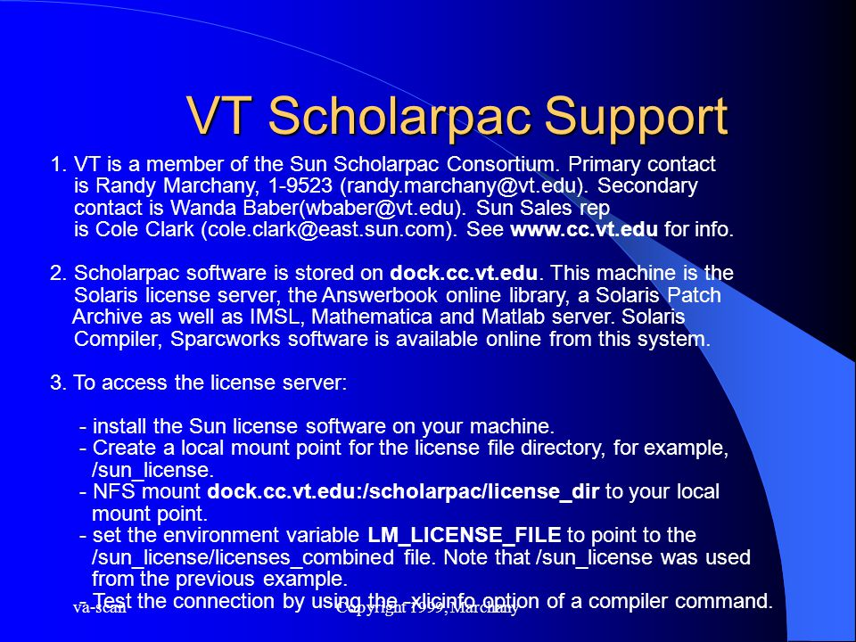 va-scanCopyright 1999, Marchany VT Scholarpac Support 1.