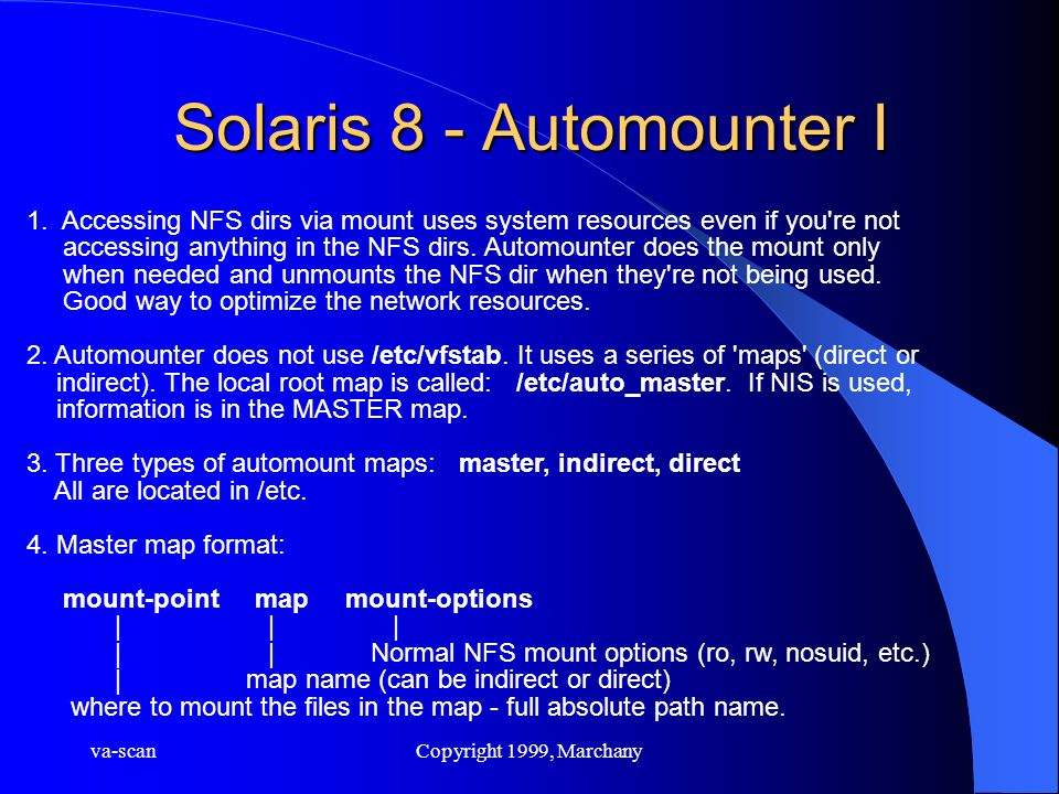 va-scanCopyright 1999, Marchany Solaris 8 - Automounter I 1.