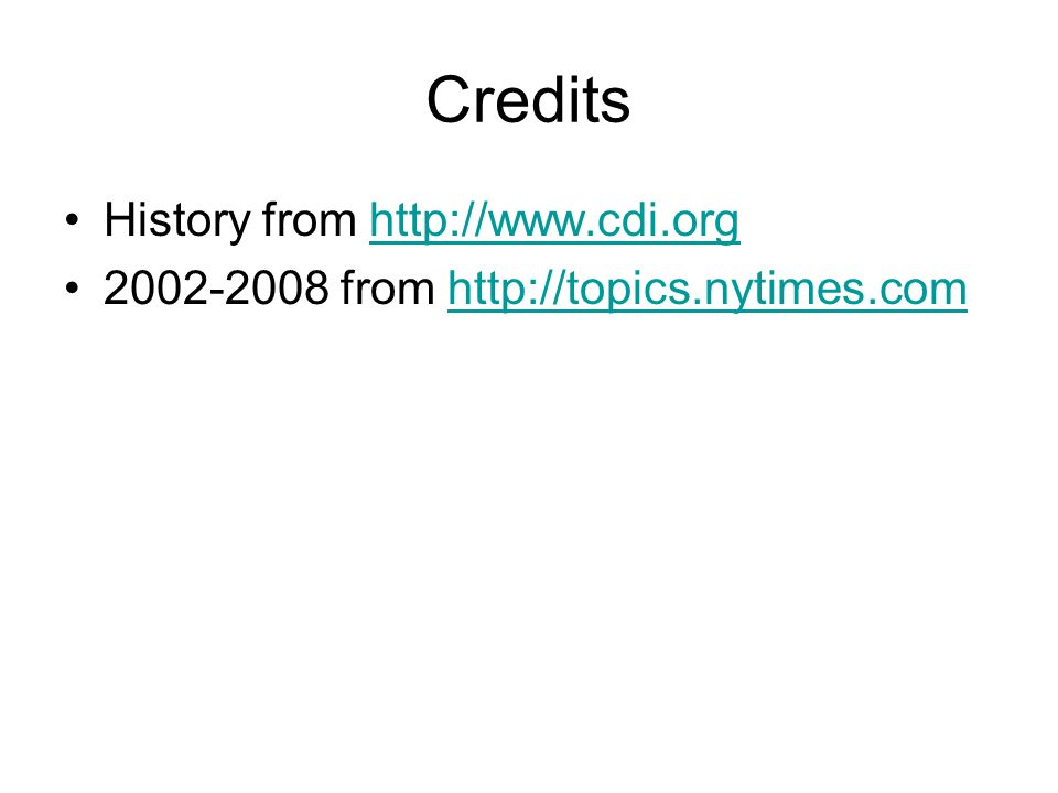 Credits History from http://www.cdi.orghttp://www.cdi.org 2002-2008 from http://topics.nytimes.comhttp://topics.nytimes.com