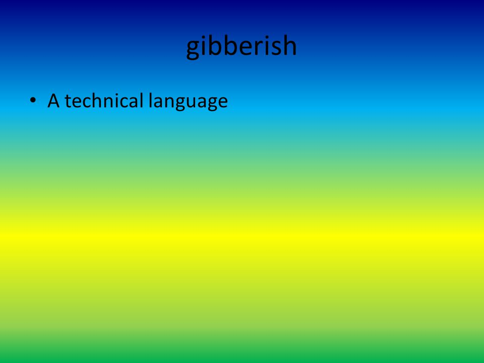 A technical language gibberish