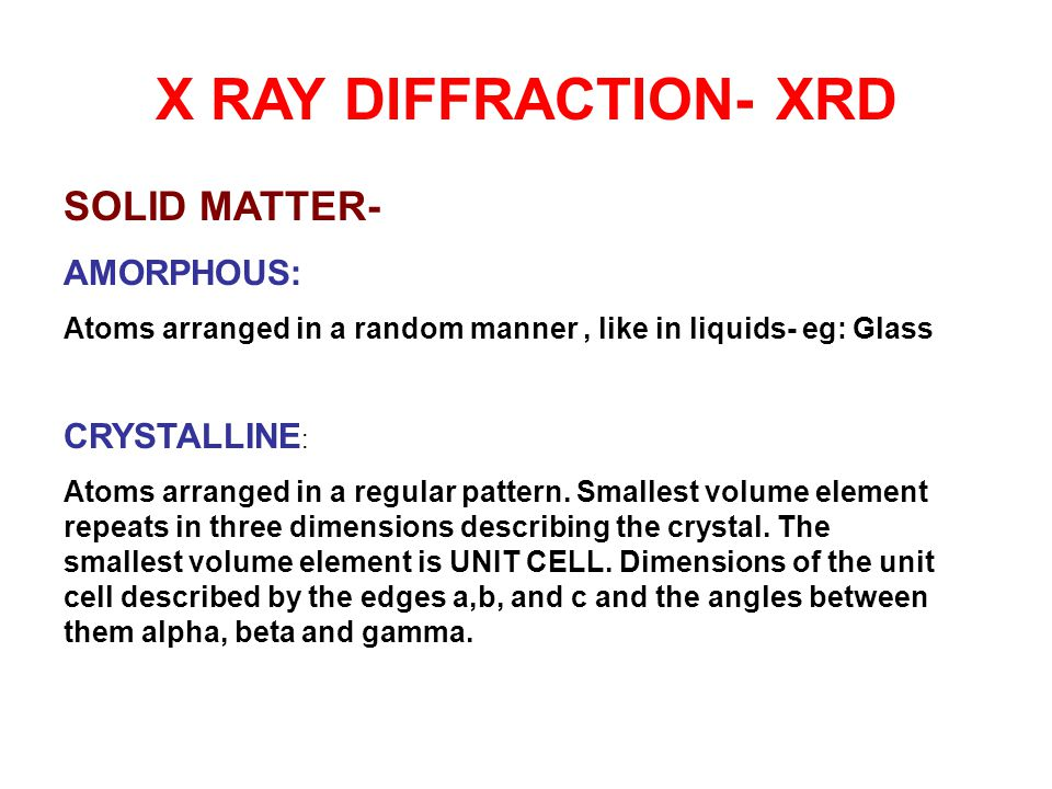 Procedure The technique of single-crystal X-ray crystallography has three basic steps.