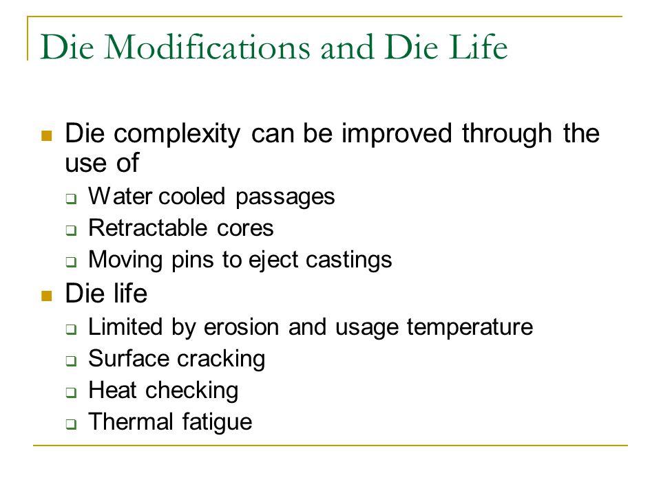 Die-Casting Dies Figure 13-5 Various types of die-casting dies.