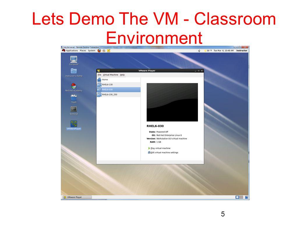 Lets Demo The VM - Classroom Environment 5