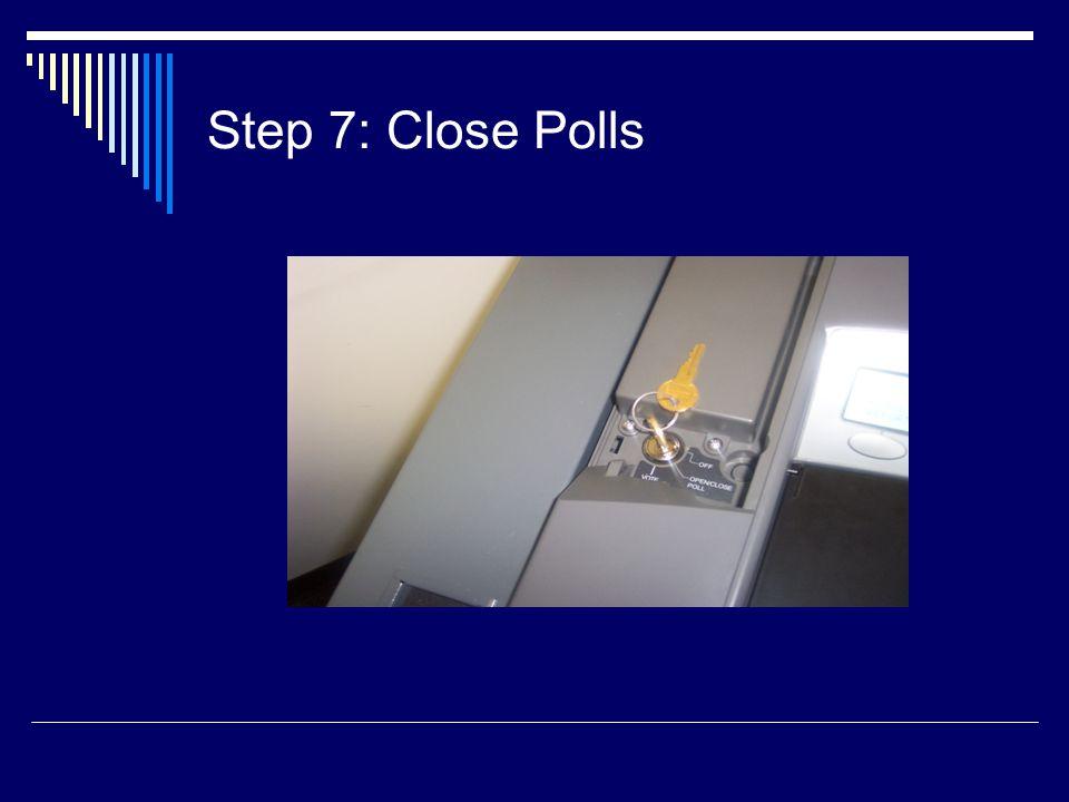 Step 7: Close Polls
